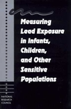 Measuring Lead Exposure in Infants, Children, and Other Sensitive Populations